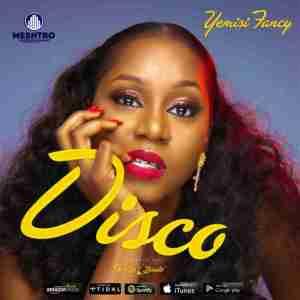 Yemisi Fancy - Disco